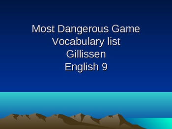 Most Dangerous Game-Vocabulary