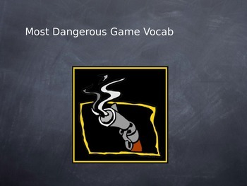 Most Dangerous Game Vocabulary Powerpoint