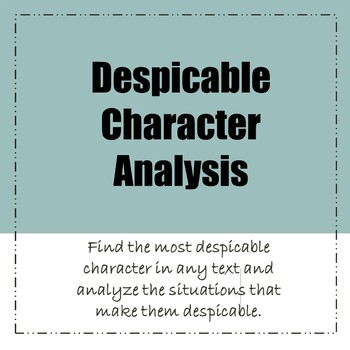 Most Despicable Character Analysis