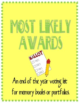 Most Likely Awards and Voting Ballot - Perfect for Portfol