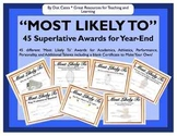 """""""Most Likely To:""""  45 Superlative Awards for Year-End!  For Grades 3-6"""