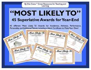 Quot Most Likely To Quot 45 Superlative Awards For By Dot