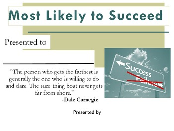 Most Likely to Succeed Award