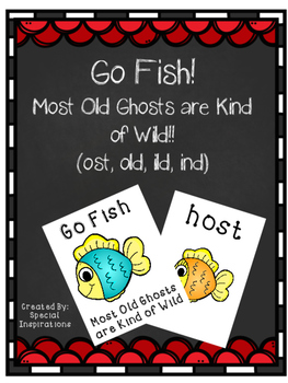 Most Old Ghosts are Kind of Wild Go Fish! Orton-Gillngham