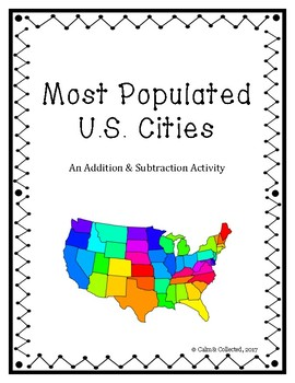 Most Populated US Cities--An Addition & Subtraction Activity