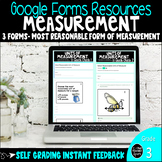 Most Reasonable Measurement Digital Google Forms