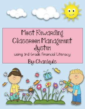 Most Rewarding Classroom Management System using Financial Literacy TEKS