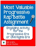 Most Valuable Progressive Rap Battle Assignment