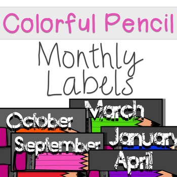 Monthly Bin Labels- Colorful Pencil
