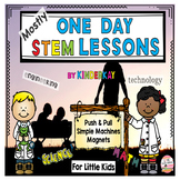 (Mostly) One Hour STEM Lessons-PUSH&PULL, MACHINES, MAGNETS For Little Kids