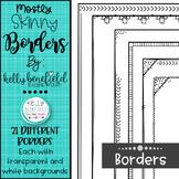 Mostly Skinnies Borders Set #2