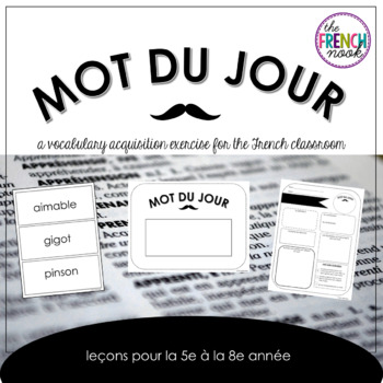 Mot Du Jour - Word of the Day for French Classrooms