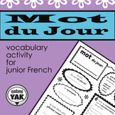 Mot du Jour/ Word of the Day French Vocabulary Printable