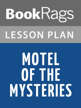 Motel of the Mysteries Lesson Plans