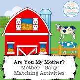 Mother Baby Matching Activities relating to Are You My Mot