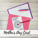 Mother's Day Card: Craft for Secondary Students