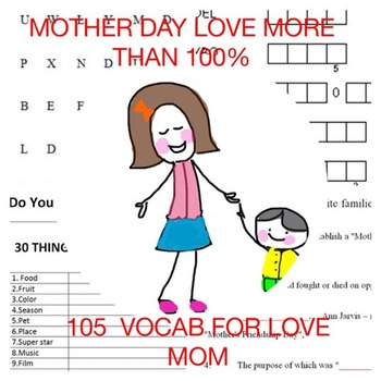 Mother Day Sheets Love Mother More than 100%  ( 105 Vocab)