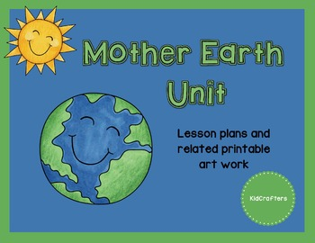 Mother Earth Theme Unit
