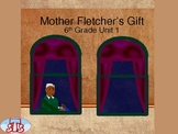 Mother Fletcher's Gift PowerPoint