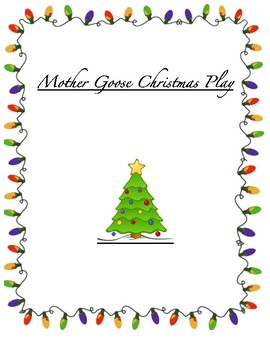 Mother Goose Christmas Play