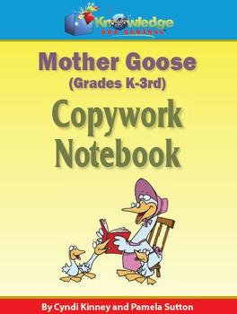 Mother Goose Copywork Notebook K-3rd