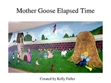 Mother Goose Elapsed Time