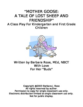 Mother Goose Play Script for Kindergarten, First and Second Grades
