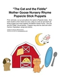 """""""The Cat and the Fiddle"""" Mother Goose Rhyme Popsicle Stick Puppets"""