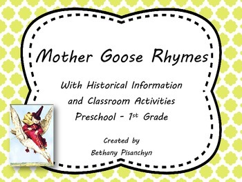 Mother Goose Rhymes, Activities and Historical Background