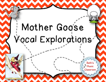 Mother Goose Vocal Explorations!
