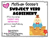 Mother Goose's Subject Verb Agreement! Low-Prep Game for N
