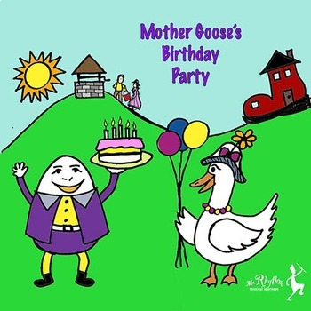 Mother Goose's Birthday Party Musical Play (full set)