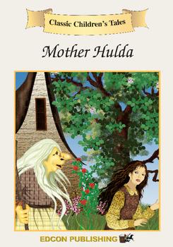 Mother Hulda Short Story