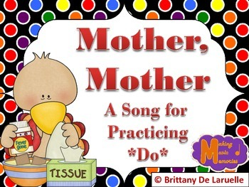 Mother, Mother - A Song for Do