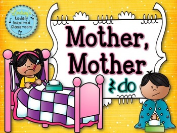 Mother, Mother: A song for teaching ta rest and do