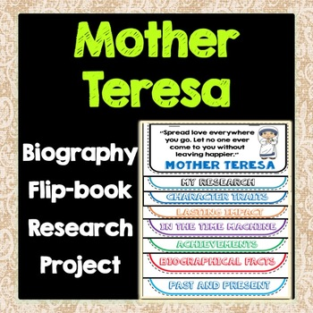 Mother Teresa Biography Research Project, Flip Book, Women