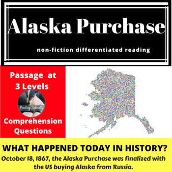 Alaska Purchase, Differentiated Reading Passage, October 18