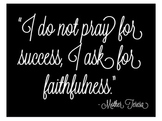 Mother Teresa Prayer Poster
