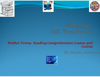 Mother Teresa Reading Comprehension Lesson and Audio