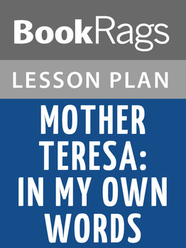 Mother Teresa, in My Own Words Lesson Plans