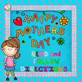 Read and Follow Directions Activities Mother's Day, 1st and 2nd Grades