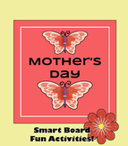 Mother's Day Activities (SMART Board & Google Doc)
