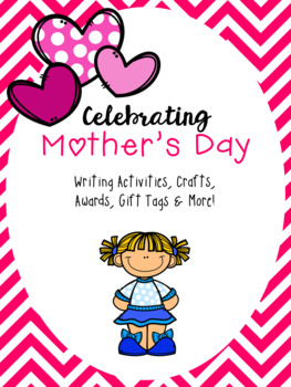 Mother's Day Activities and Printables (Writing, Mini Book, Gift Tags, etc)