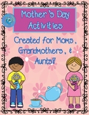 Mother's Day Activities for Moms, Grandmothers, and Aunts