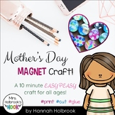 Mother's Day Activity {Easy Decorative Magnet Craft!}