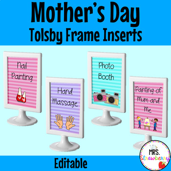 Mother's Day Activity Signs: Tolsby Frame Inserts - EDITABLE