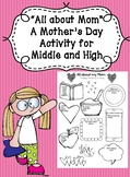 """Mother's Day Activity for Middle and High School """"All Abou"""