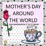 Mother's Day Around the World - Ethiopia,South Korea,U.K,Mexico,Australia & USA