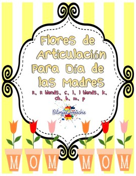 Mother's Day Articulation- Spanish Edition!!!