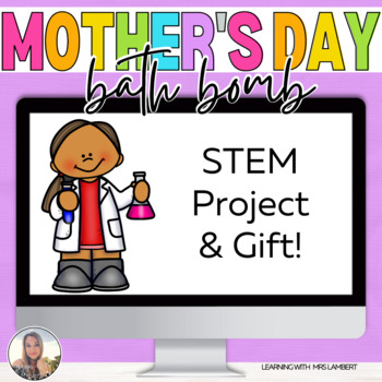 Mother's Day Bath Bomb STEM Activity with Card, Recording Book, Quiz, & Tags